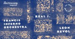 Electrocorp invite Francis Inferno Orchestra, Real J. et Leon Revol à l'Iboat