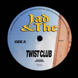 jad & The - Twist Club - FINA Records